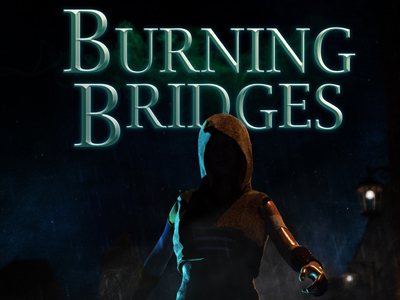 Burning Bridges (Ark & Fable #1)